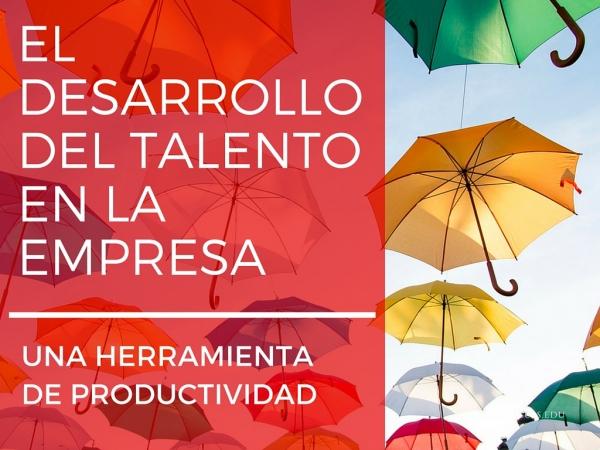 mhp-blog-desarrollo-talento-empresa-productividad
