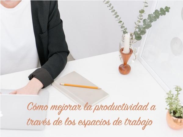 mhp-blog-productividad-espacios-trabajo